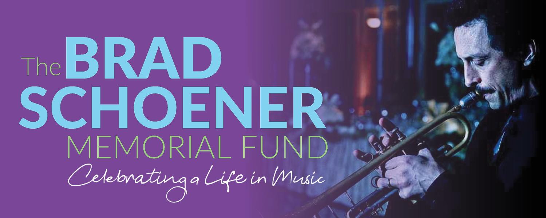 Brad Schoener Fund
